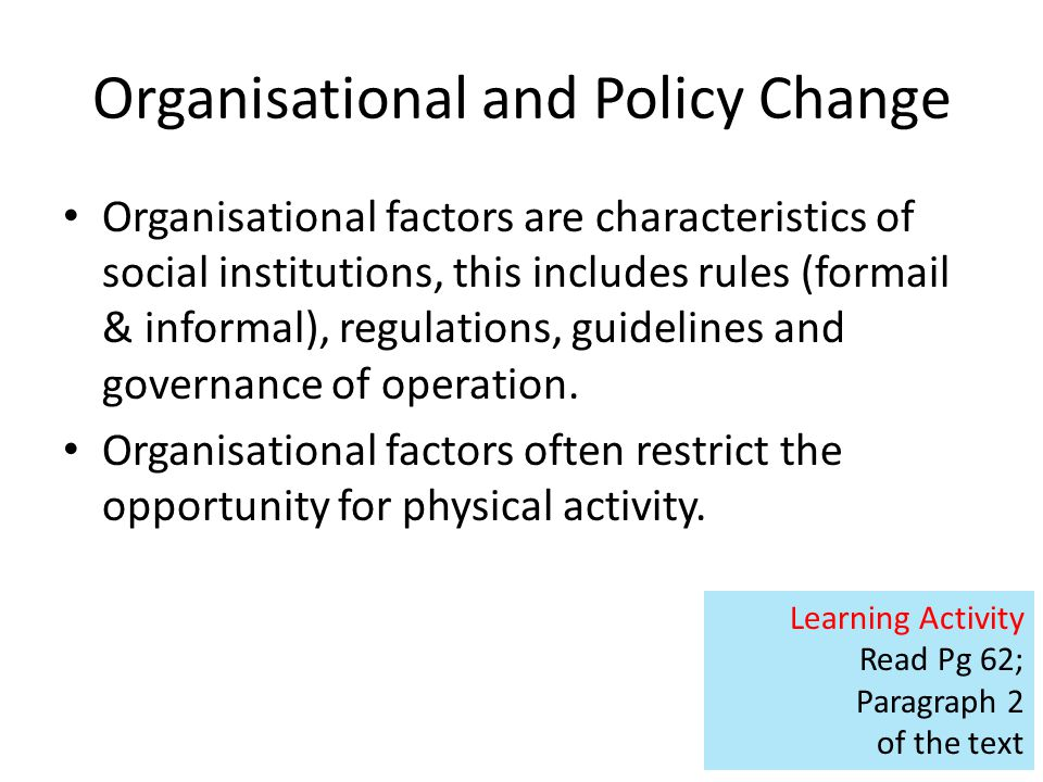 Organisational and Policy Change