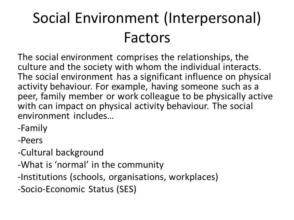 Social Environment (Interpersonal) Factors