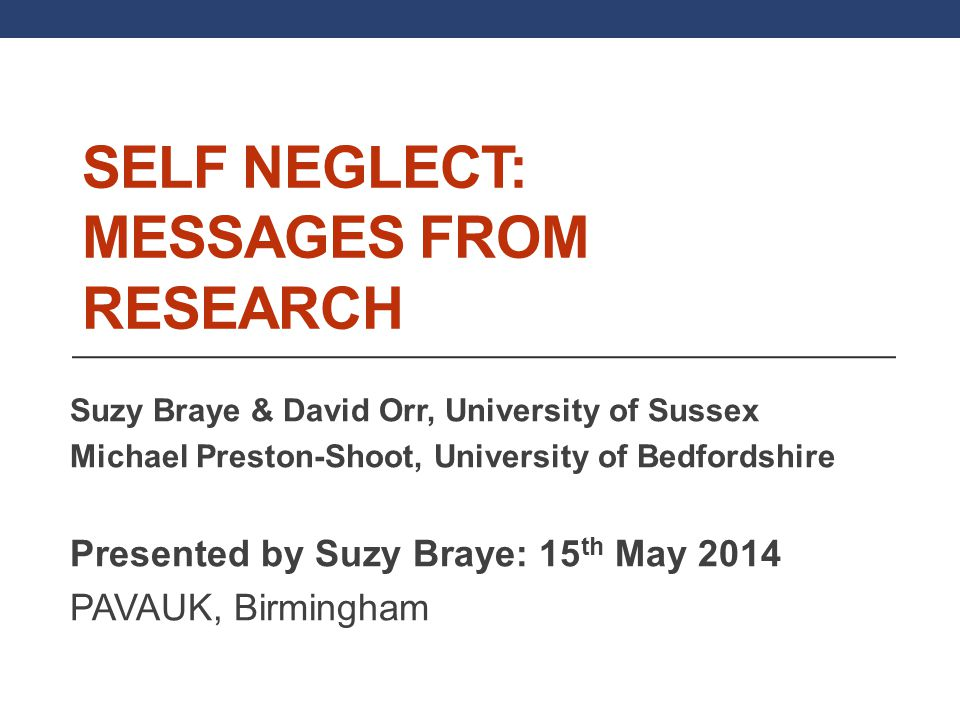 Self Neglect: Messages from Research