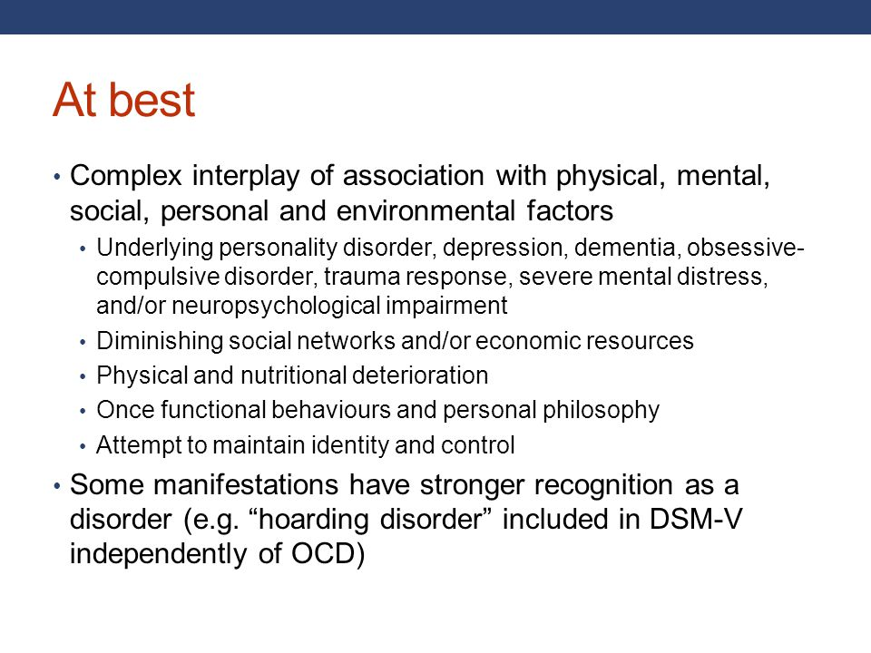 At best Complex interplay of association with physical, mental, social, personal and environmental factors.