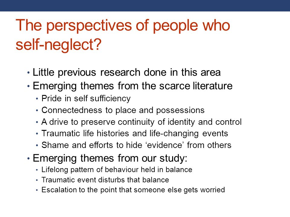 The perspectives of people who self-neglect