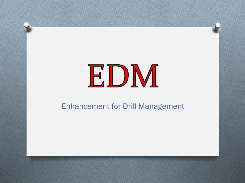 Enhancement for Drill Management