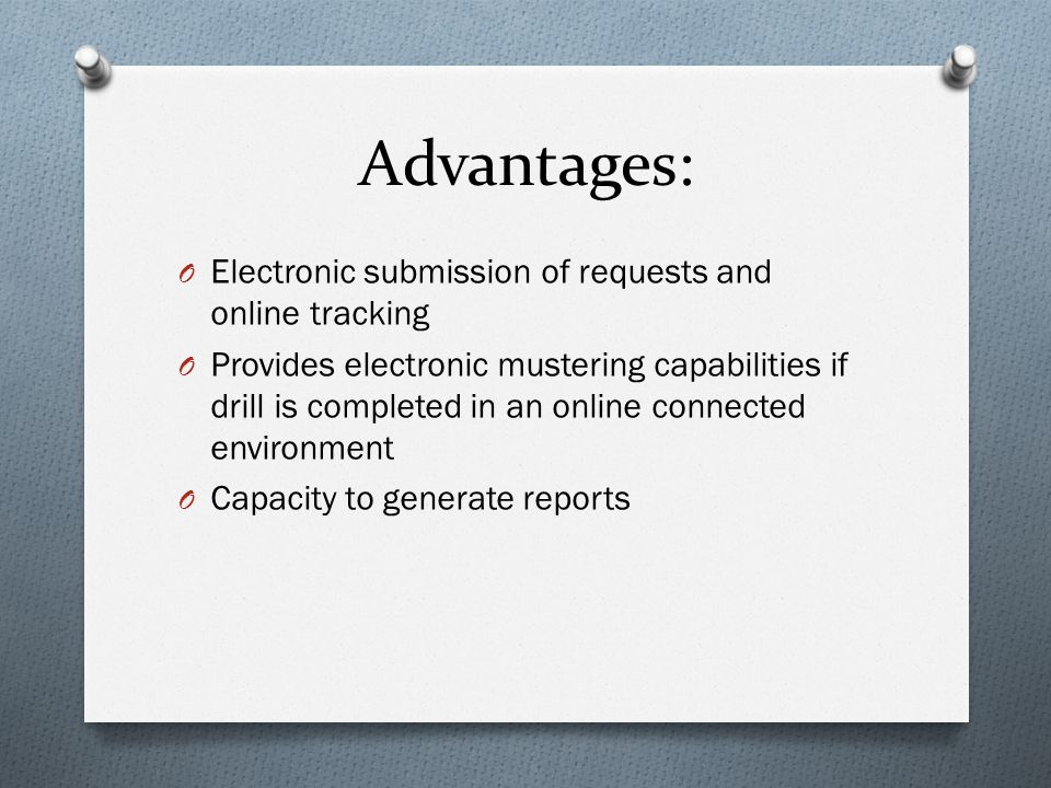 Advantages: Electronic submission of requests and online tracking