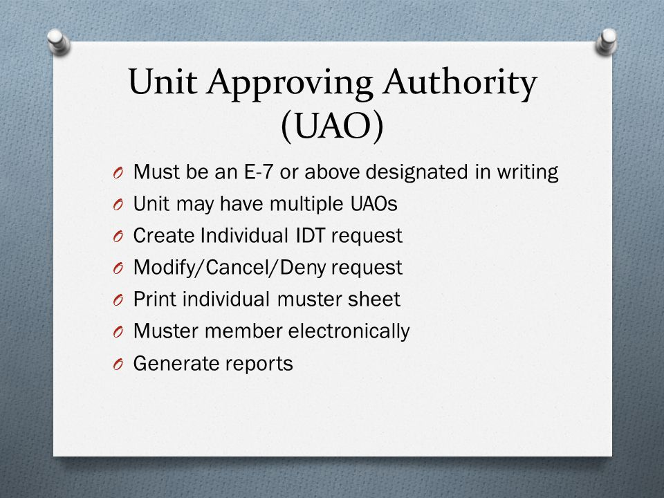 Unit Approving Authority (UAO)