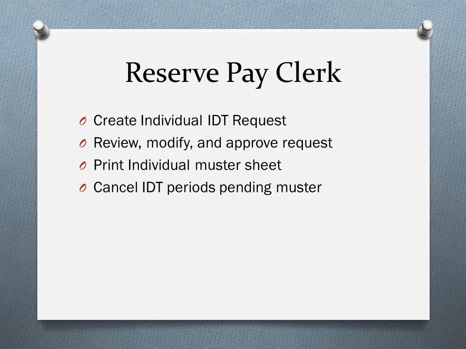 Reserve Pay Clerk Create Individual IDT Request