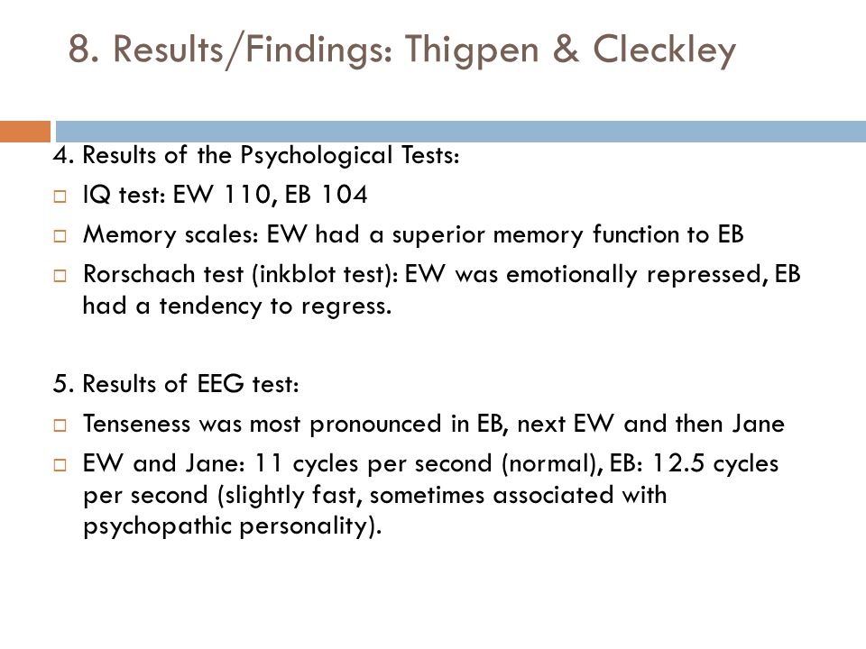 8. Results/Findings: Thigpen & Cleckley