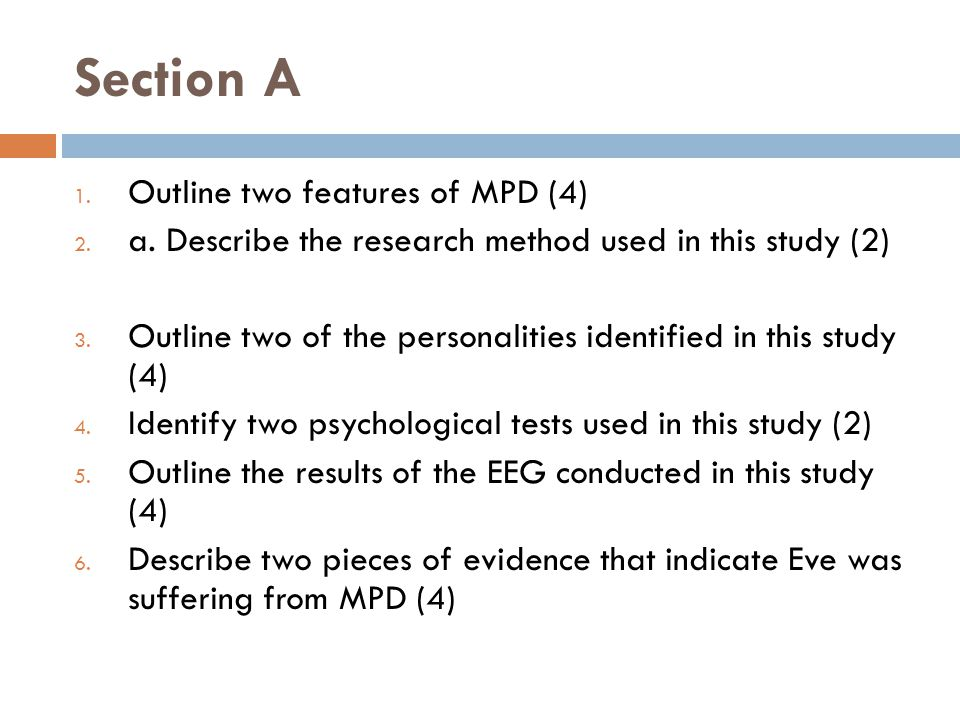 Section A Outline two features of MPD (4)