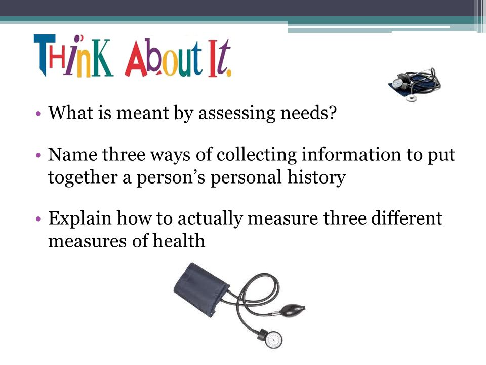What is meant by assessing needs