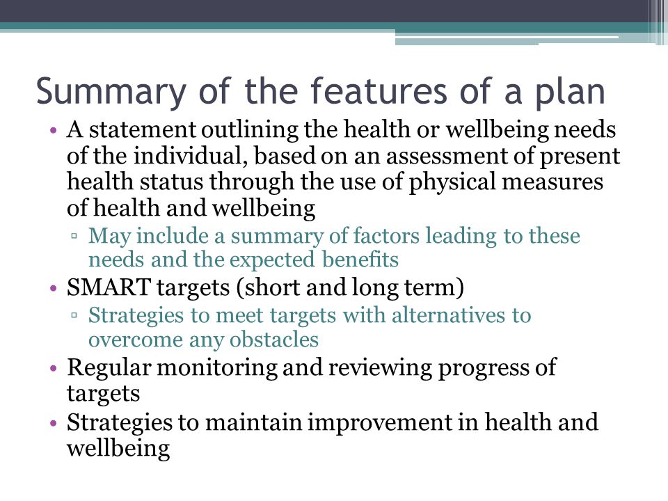 Summary of the features of a plan