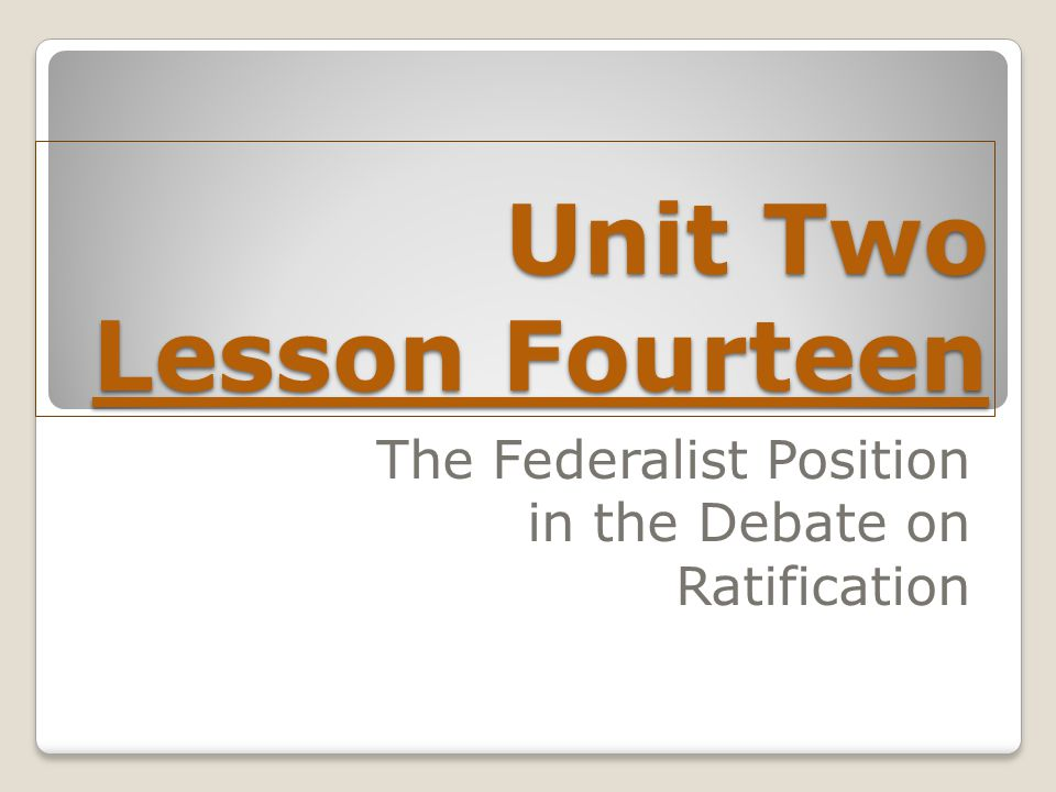 Unit Two Lesson Fourteen