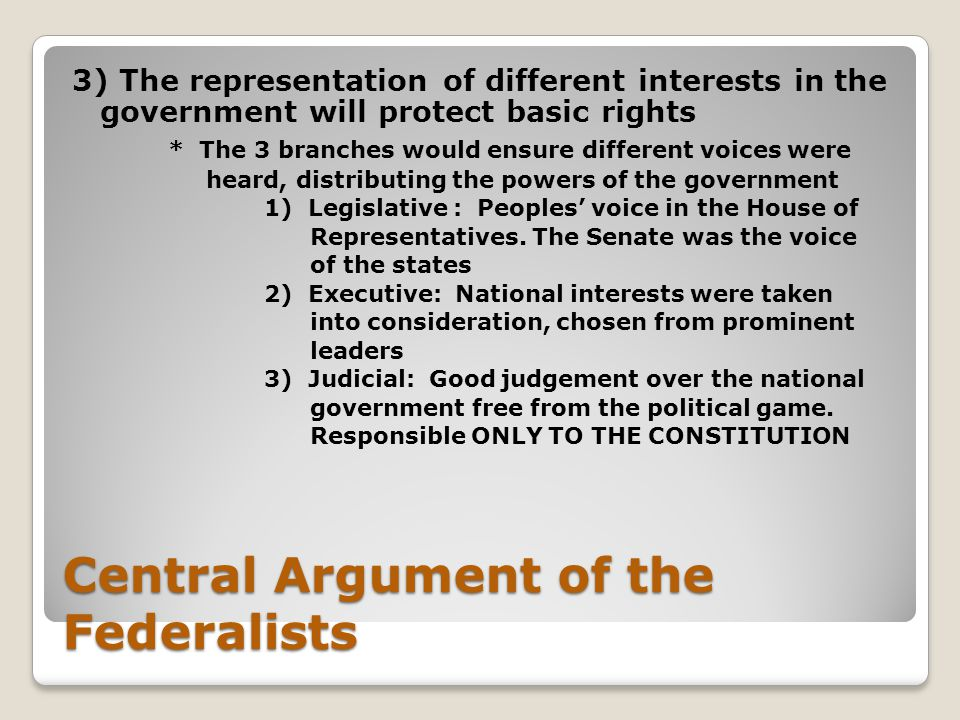 Central Argument of the Federalists