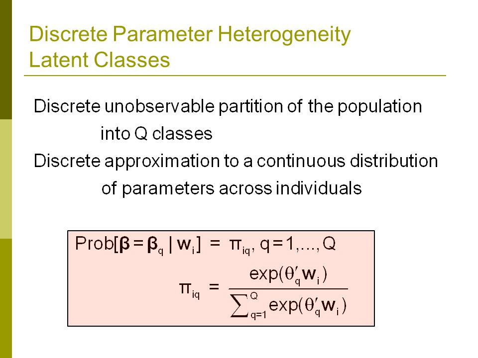 Discrete Parameter Heterogeneity Latent Classes