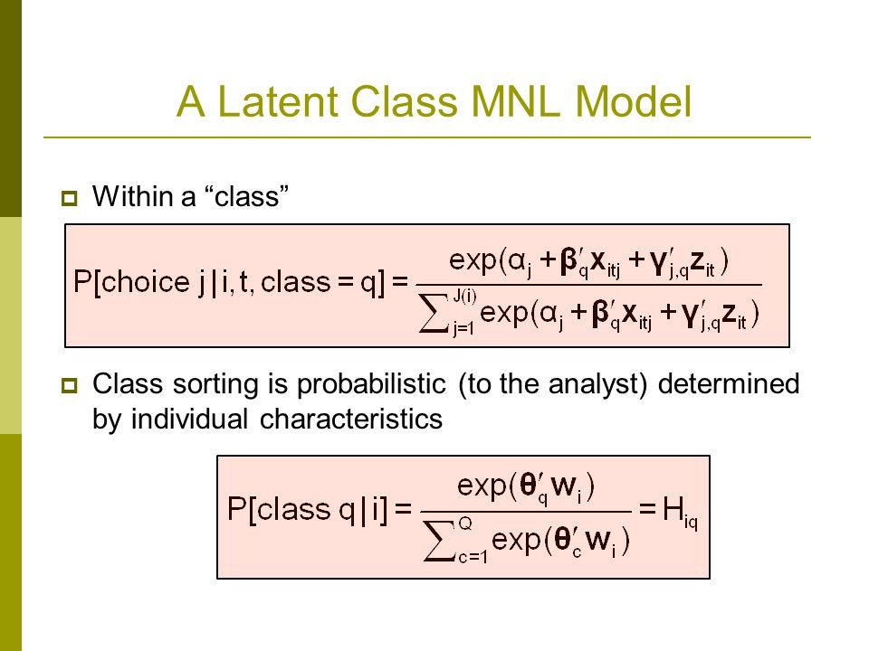 A Latent Class MNL Model