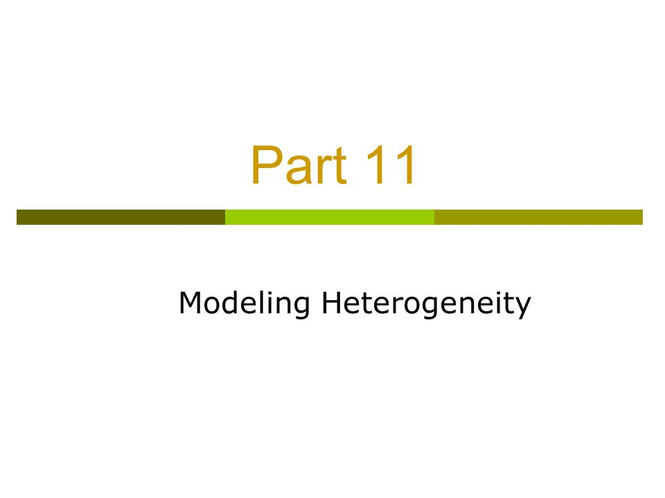 Modeling Heterogeneity