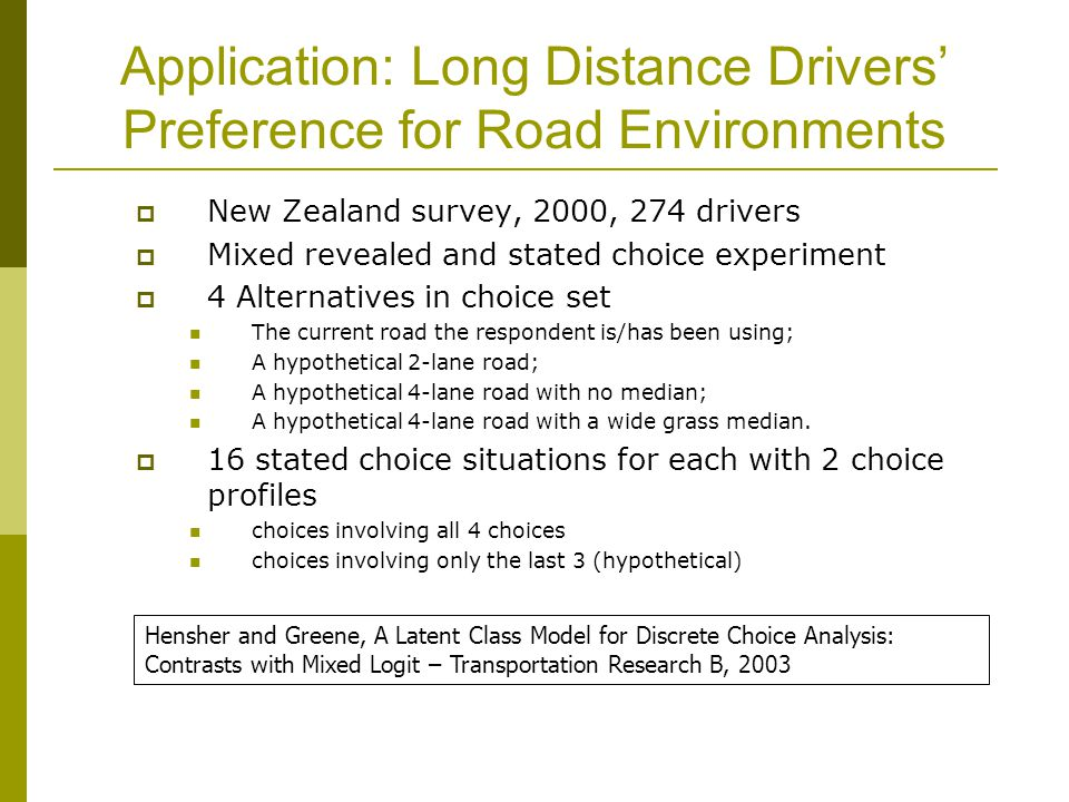 Application: Long Distance Drivers' Preference for Road Environments