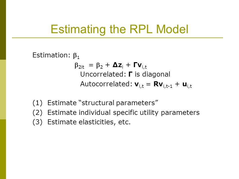 Estimating the RPL Model