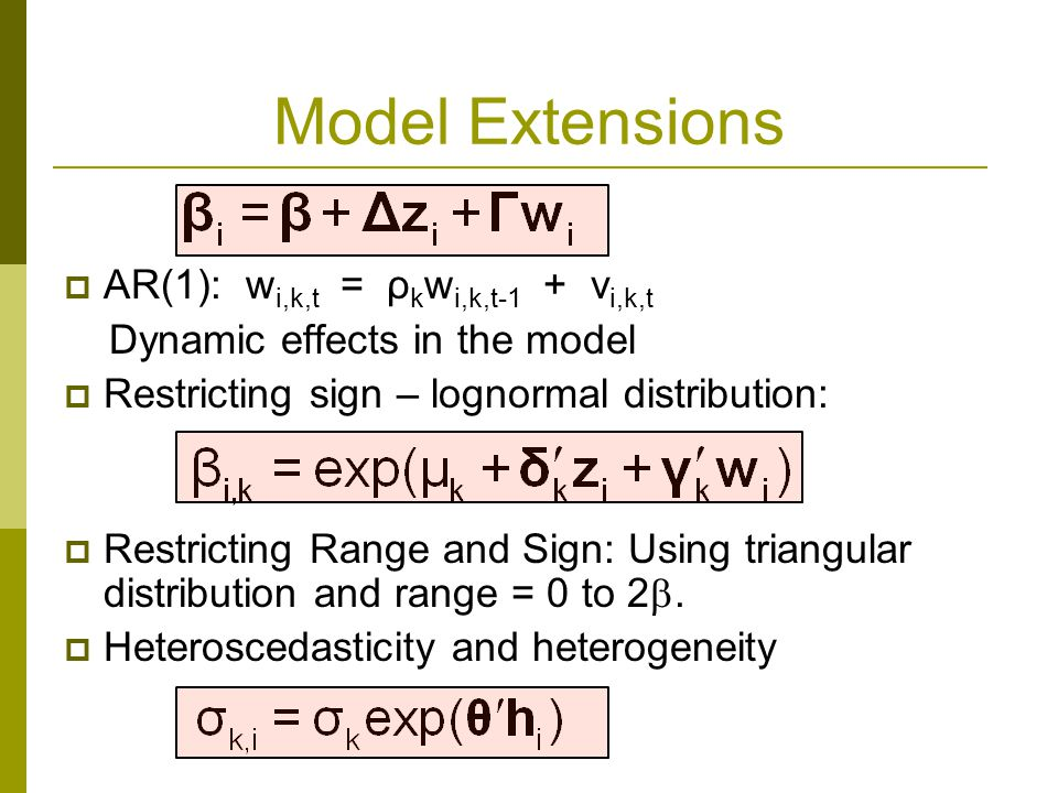 Model Extensions AR(1): wi,k,t = ρkwi,k,t-1 + vi,k,t