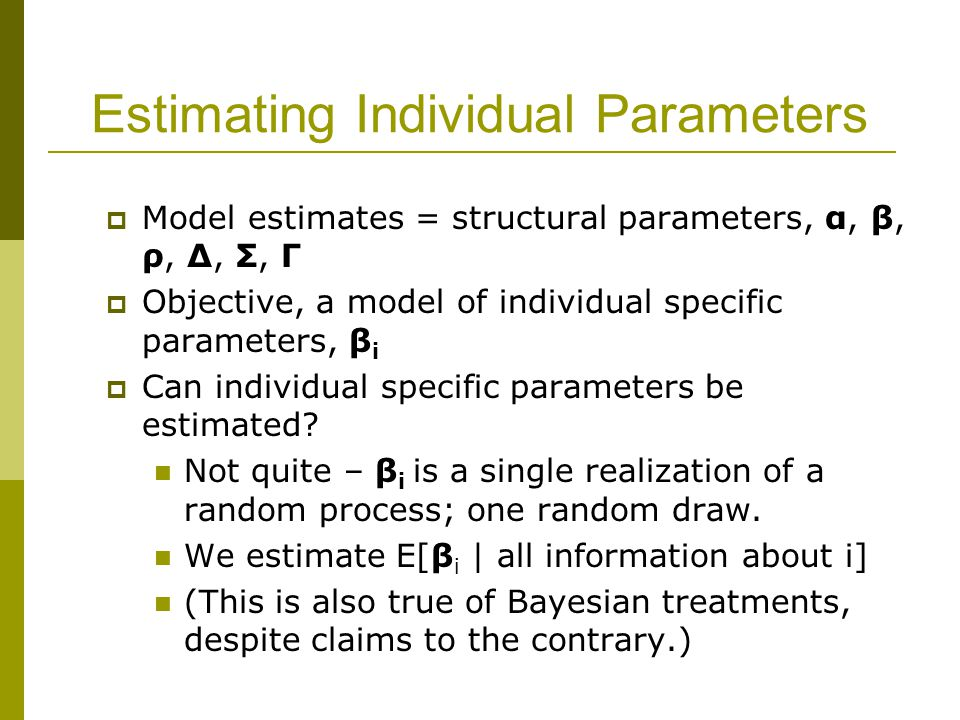 Estimating Individual Parameters