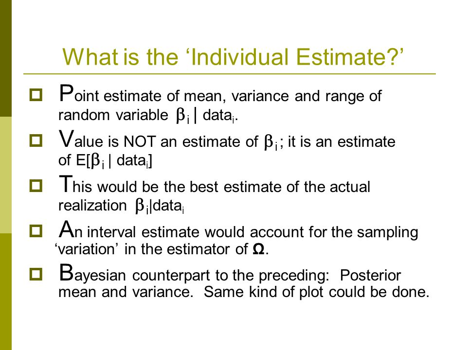 What is the 'Individual Estimate '