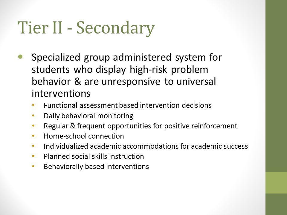 Tier II - Secondary