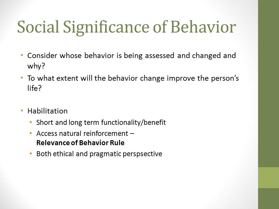 Social Significance of Behavior
