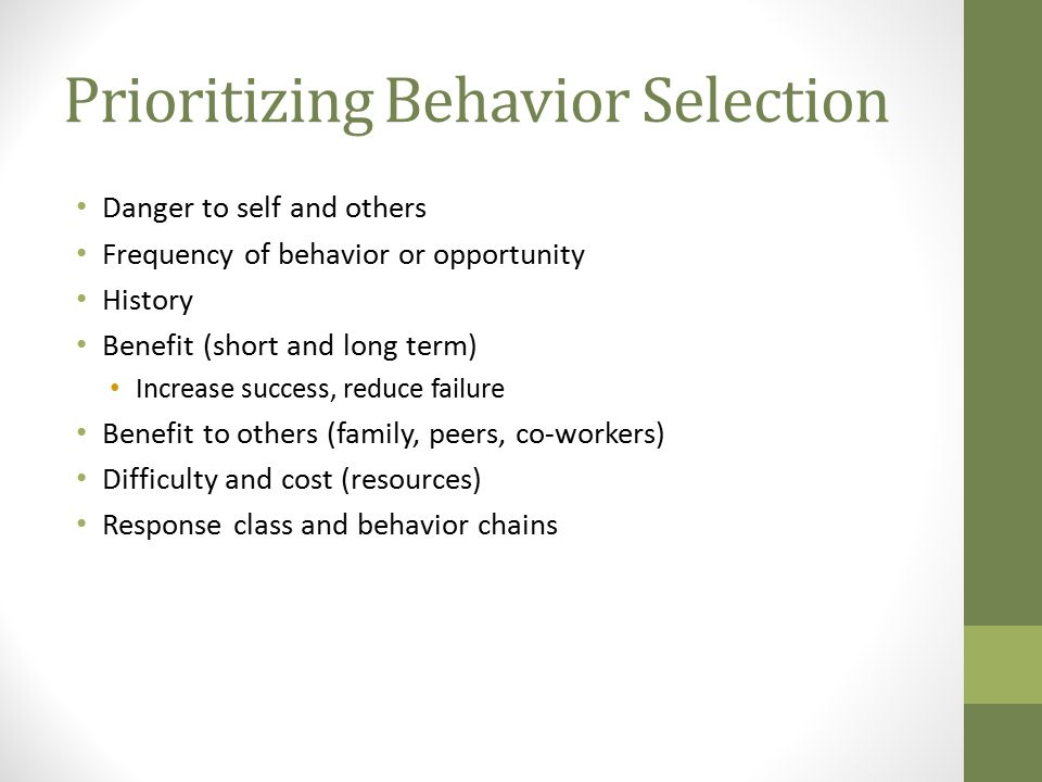 Prioritizing Behavior Selection
