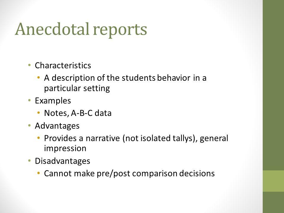 Anecdotal reports Characteristics