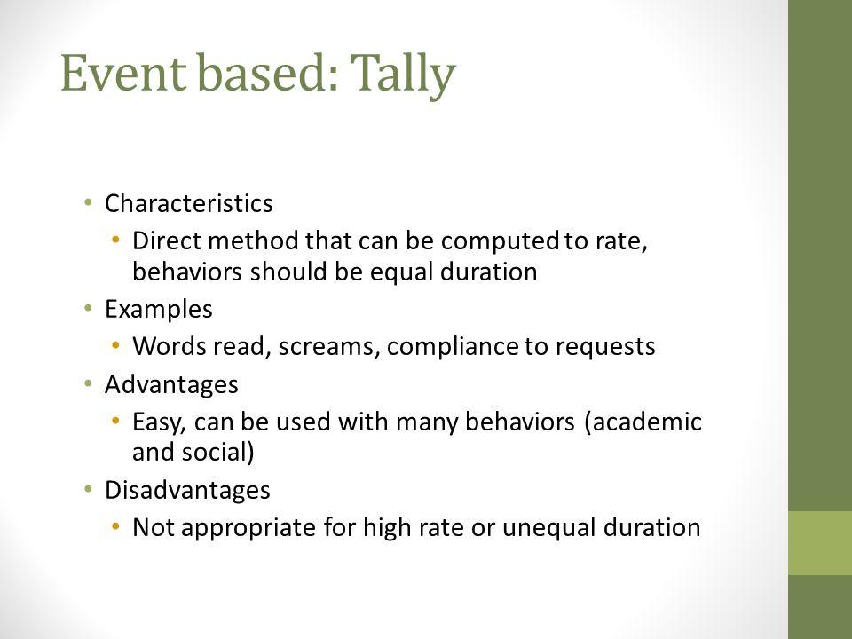 Event based: Tally Characteristics