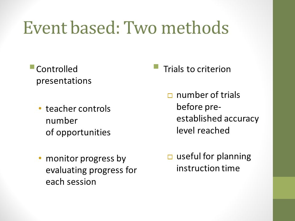 Event based: Two methods
