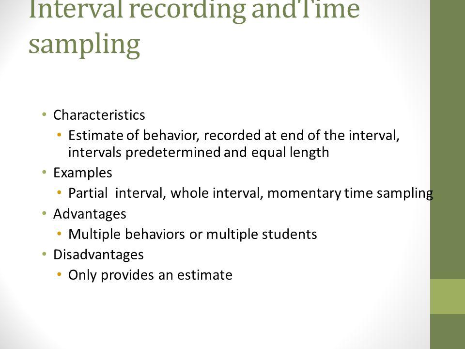 Interval recording andTime sampling