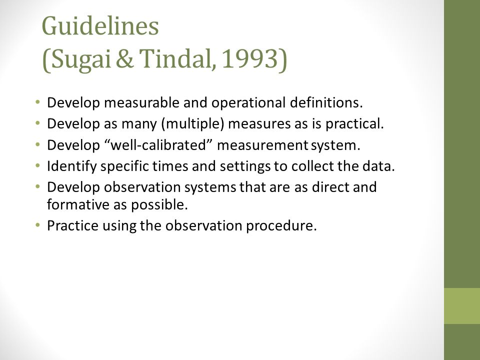 Guidelines (Sugai & Tindal, 1993)