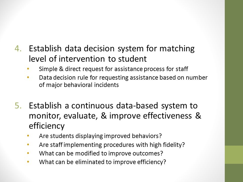 Establish data decision system for matching level of intervention to student