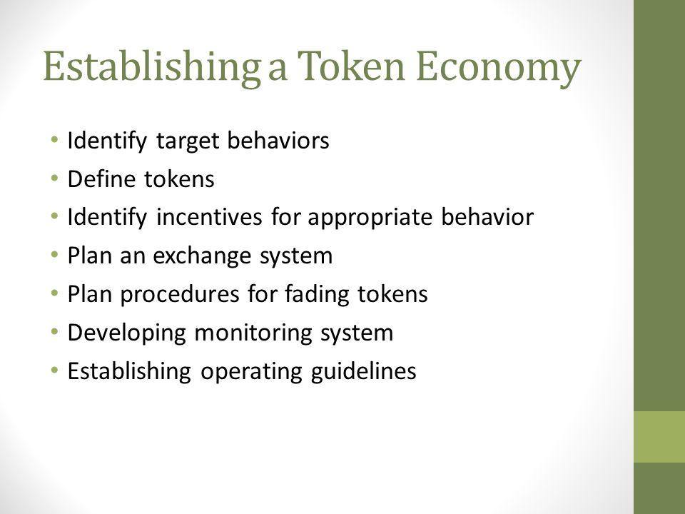 Establishing a Token Economy