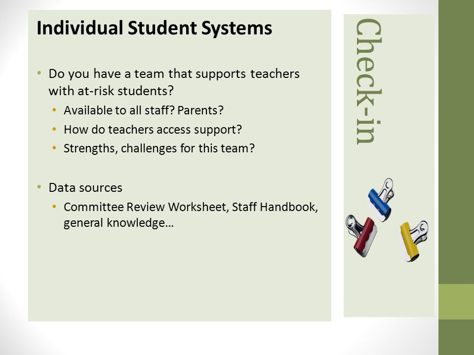 Check-in Individual Student Systems