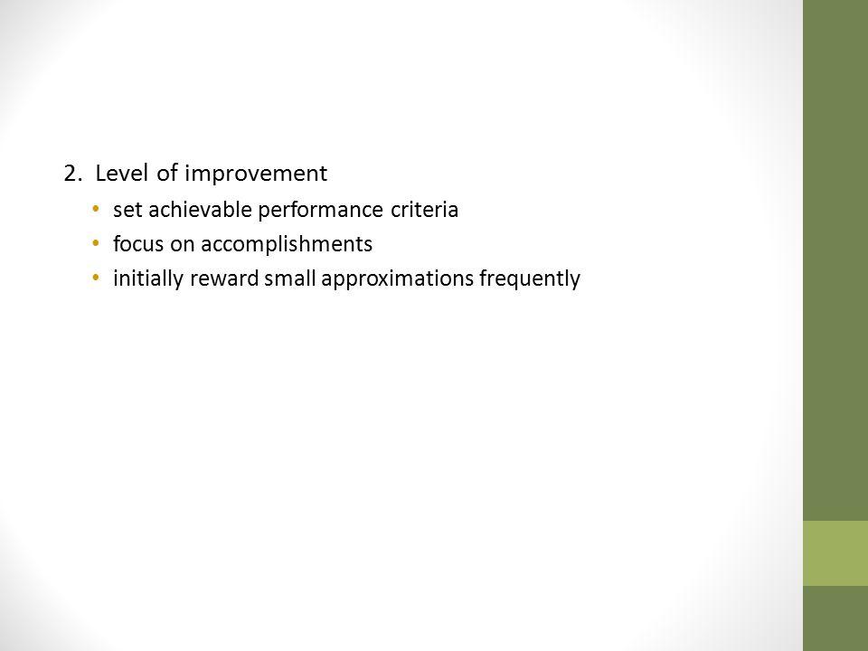 2. Level of improvement set achievable performance criteria