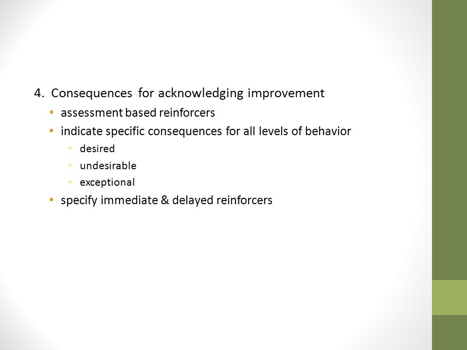 4. Consequences for acknowledging improvement