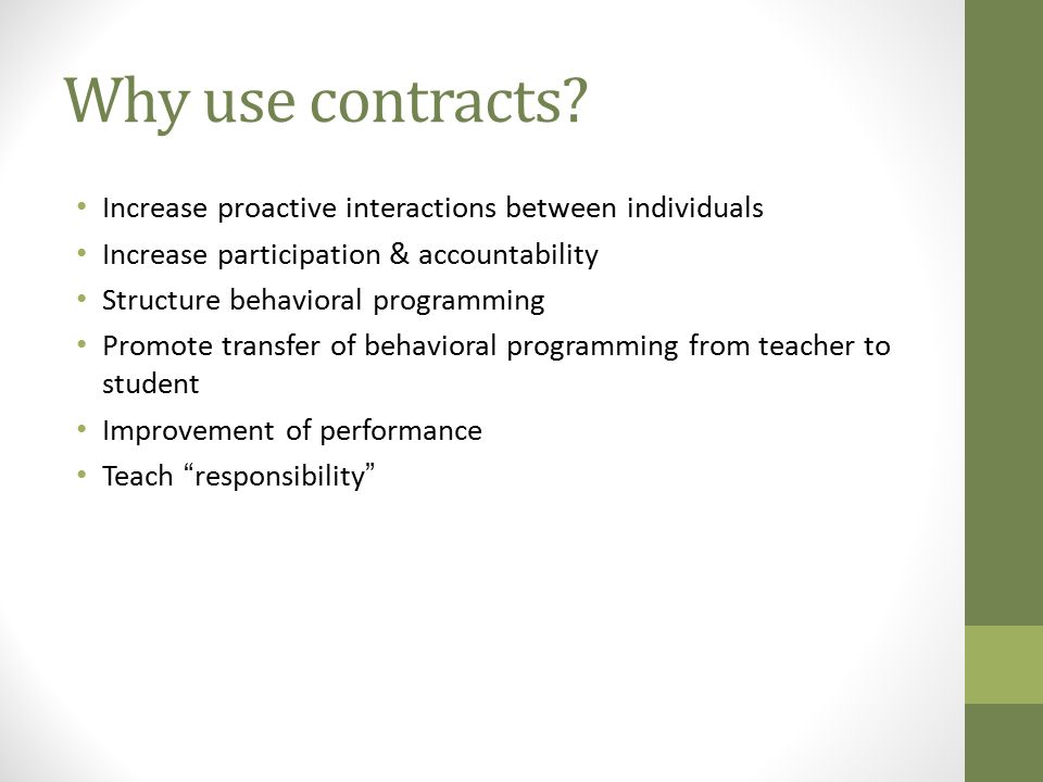 Why use contracts Increase proactive interactions between individuals