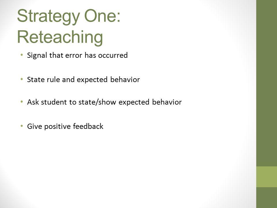 Strategy One: Reteaching