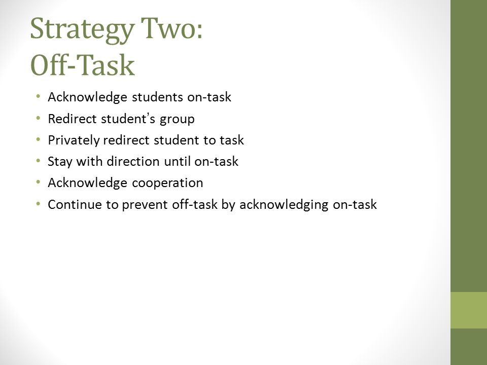 Strategy Two: Off-Task