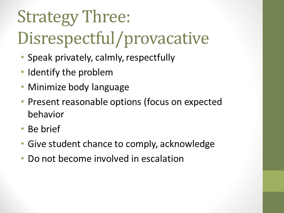 Strategy Three: Disrespectful/provacative