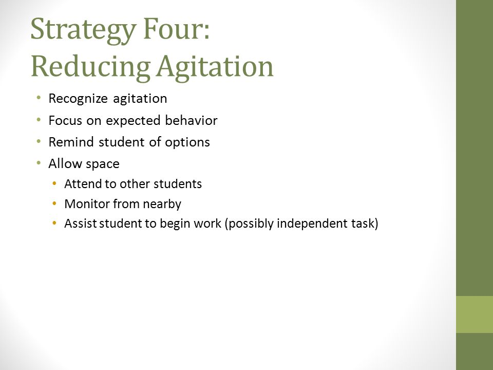 Strategy Four: Reducing Agitation