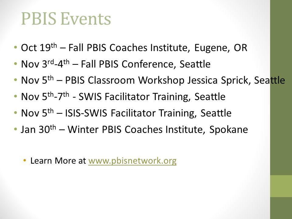 PBIS Events Oct 19th – Fall PBIS Coaches Institute, Eugene, OR