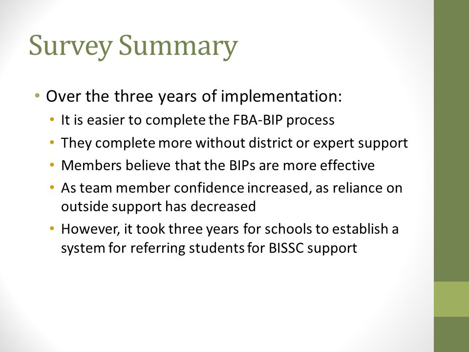 Survey Summary Over the three years of implementation: