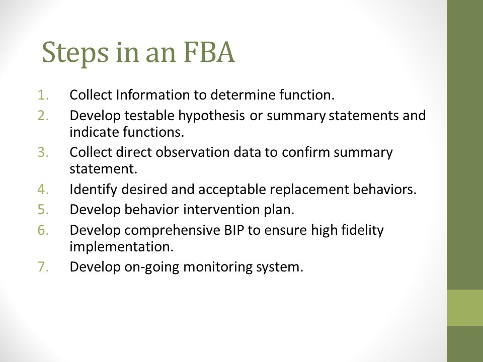 Steps in an FBA Collect Information to determine function.