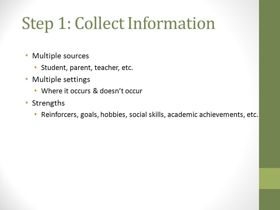 Step 1: Collect Information