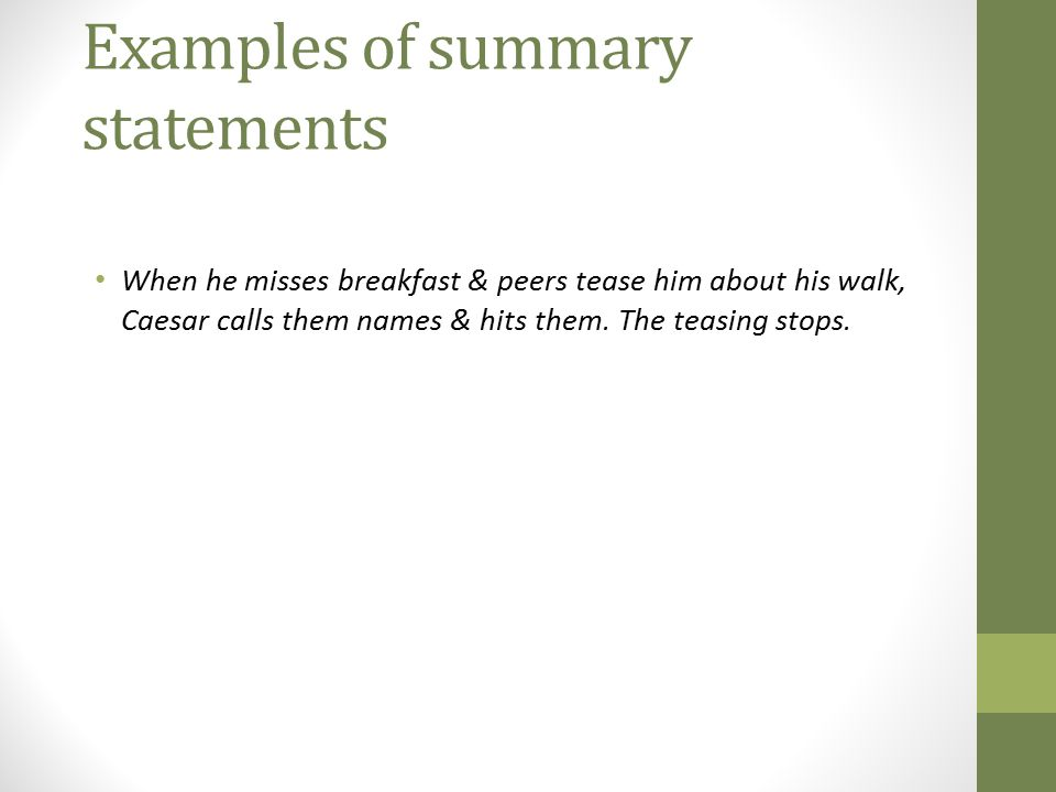 Examples of summary statements