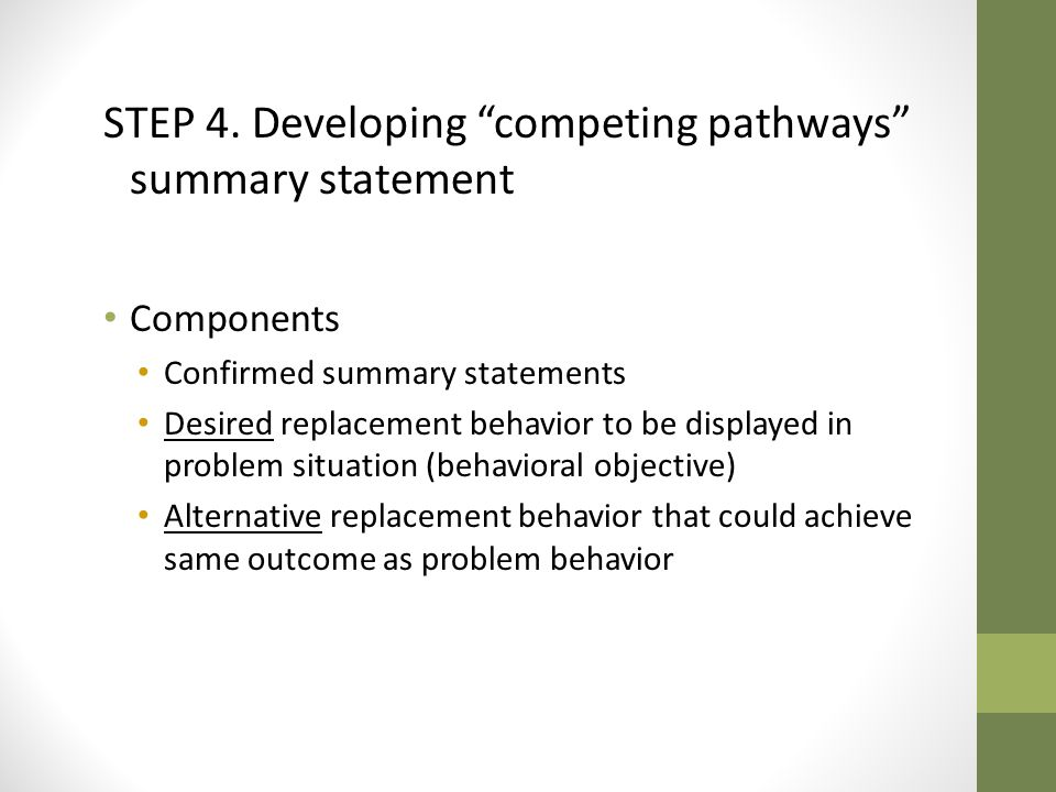 STEP 4. Developing competing pathways summary statement