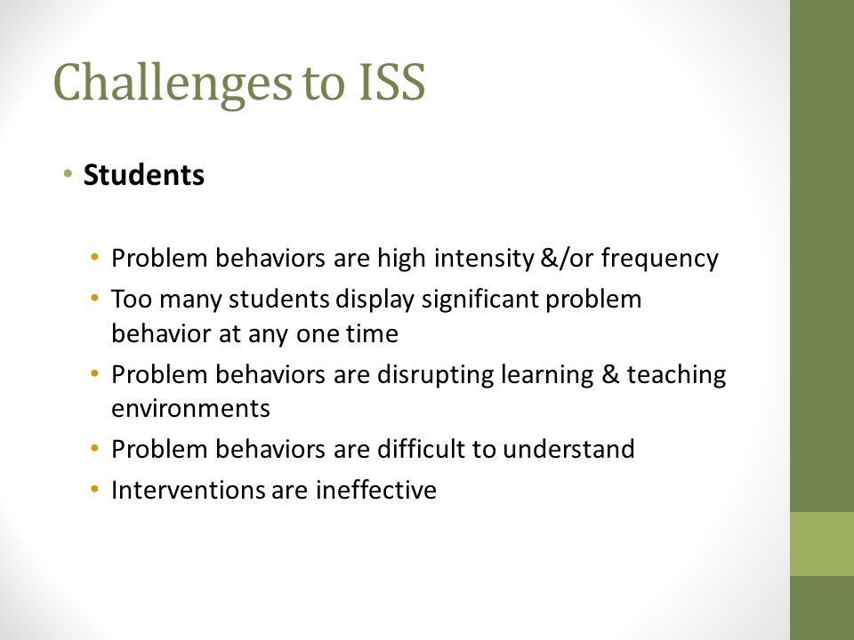 Challenges to ISS Students