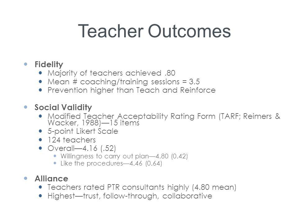Teacher Outcomes Fidelity Social Validity Alliance