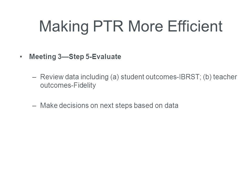 Making PTR More Efficient